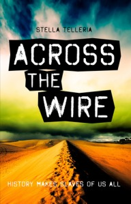Across the Wire - Stella Telleria