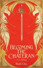Becoming the Chateran - S. J. Aisling